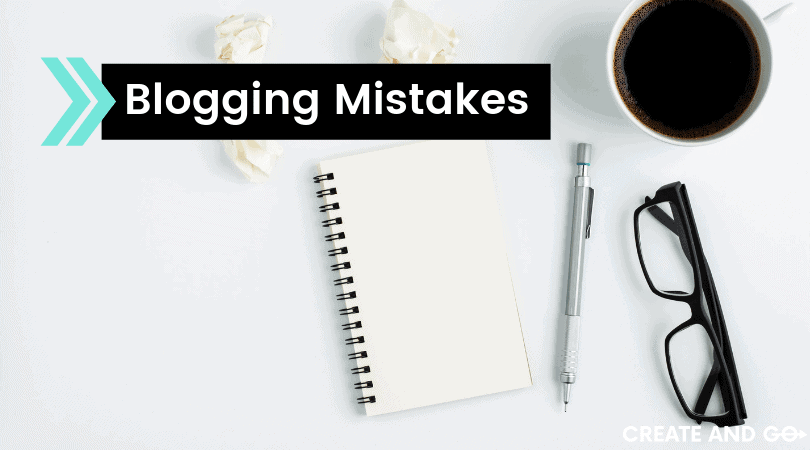 8 Biggest Blogging Mistakes and How to Fix Them Fast