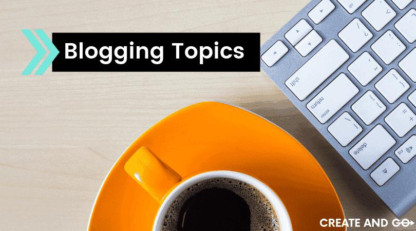 blogging topics ft