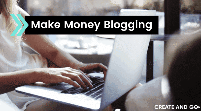 make money blogging ft