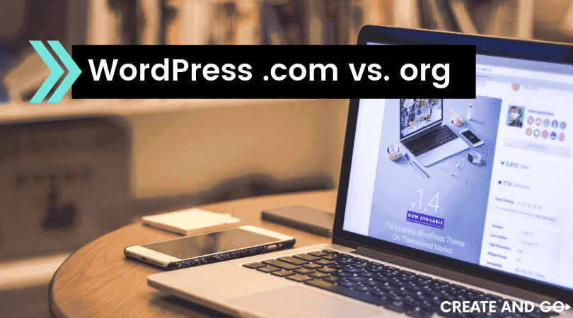WordPress.com and WordPress.org for Blogs (Free vs. Self-Hosted)