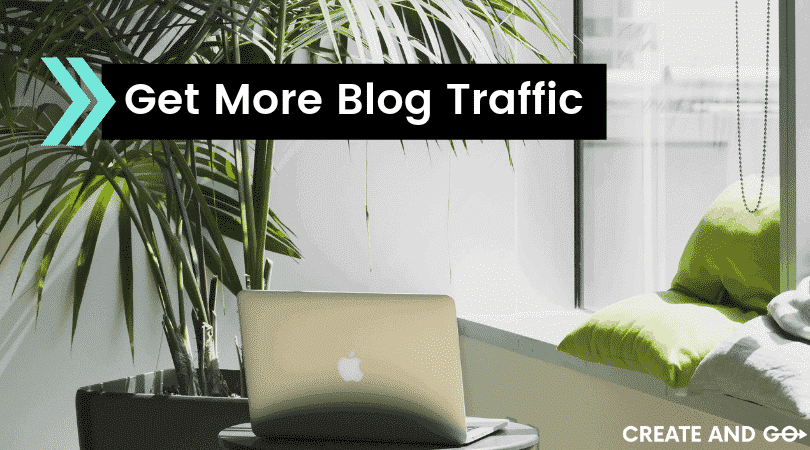 How to Get More Traffic to Your Blog in 7 Steps
