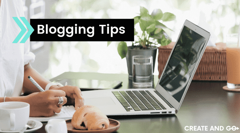 17 Best Blogging Tips (for Newbies to Advanced Bloggers) for 2020