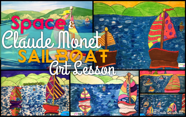 Space and Monet Sailboats Art Lesson