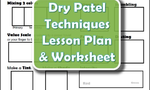 Dry Pastel Techniques Lesson Plan & Worksheet