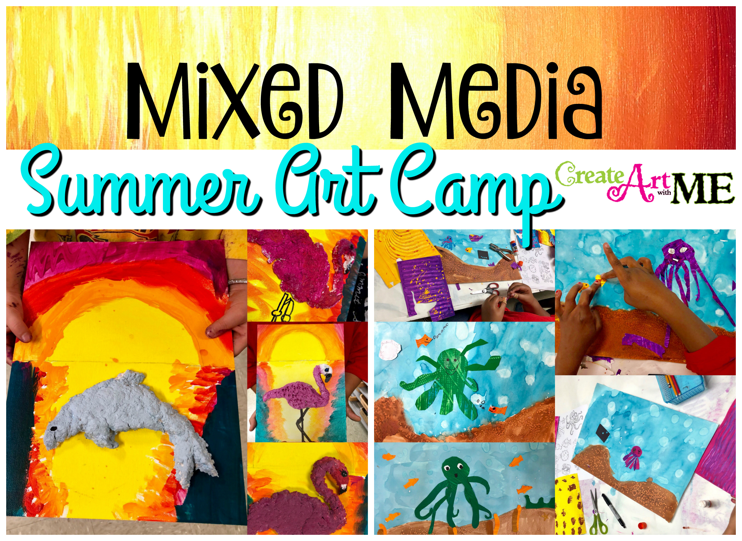 Mixed Media Art Summer Camp Project Ideas Create Art With Me