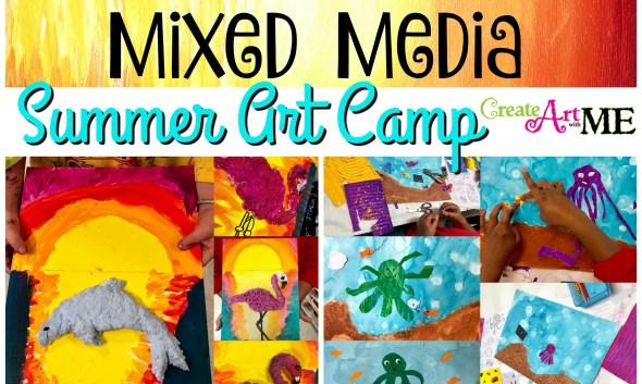 Mixed Media Summer Art Camp