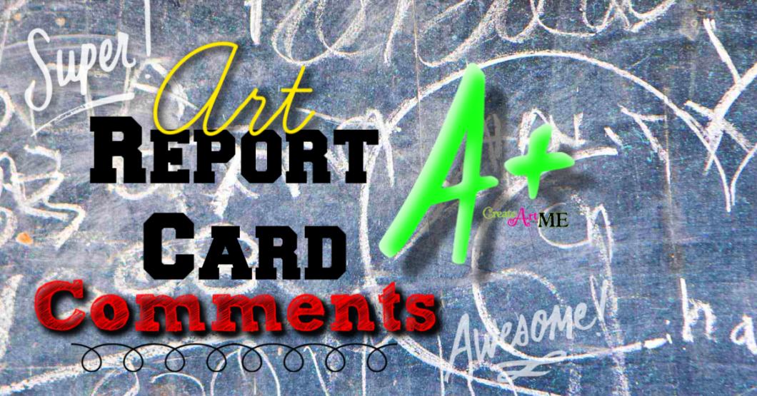 Art Report card comments