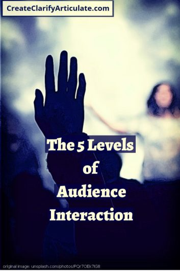 The 5 Levels of Audience Interaction