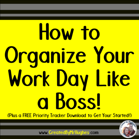Tired of not remembering all the important tasks you need to do each day? Well, fear not! This post will show you how to organize your work day like a boss. AND, you will have access to a FREE download to help you get started!