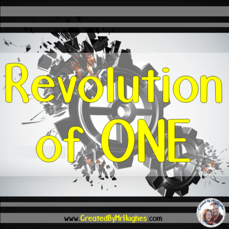 Change: Revolution of One - Created by MrHughes
