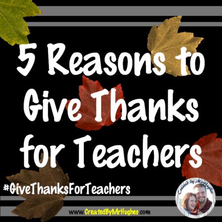 5 Reasons To Thank Teachers