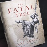 Book - The Fatal Tree by Jake Arnott