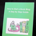How to Start a Book Blog: A Step by Step Guide