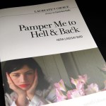 Pamper Me to Hell and Back by Hera Lindsay Bird