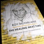 Poetry Collection by Roy McFarlane - The Healing Next Time
