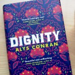 Book - Dignity by Alys Conran