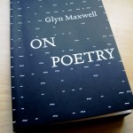 On Poetry - a book by Glyn Maxwell