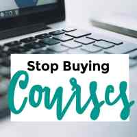 Stop Buying Courses - 098