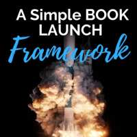 A Simple Book Launch Framework, Part 1