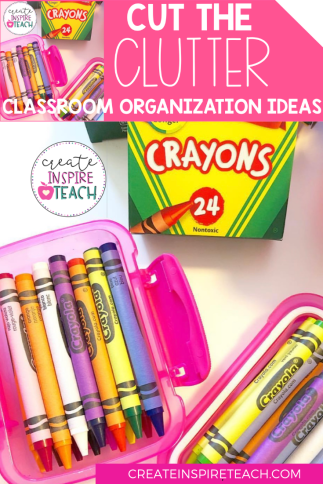 cut the clutter classroom organization ideas easy