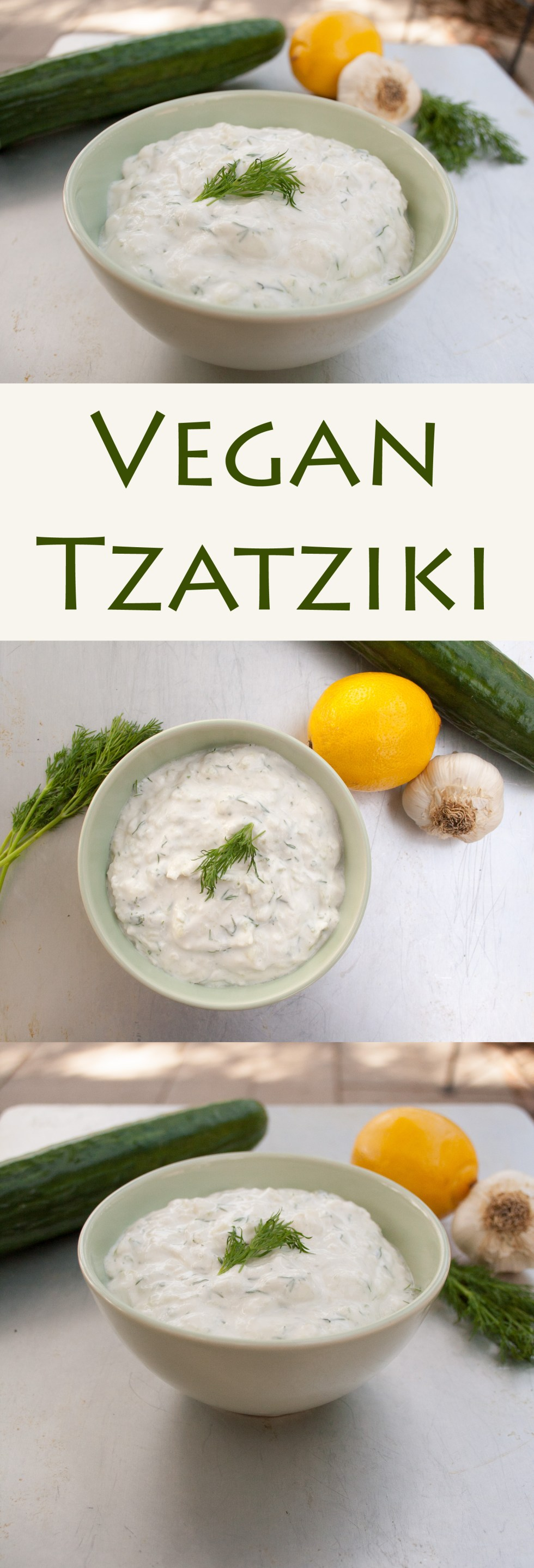 Vegan Tzatziki collage photo with three photos and text in between.