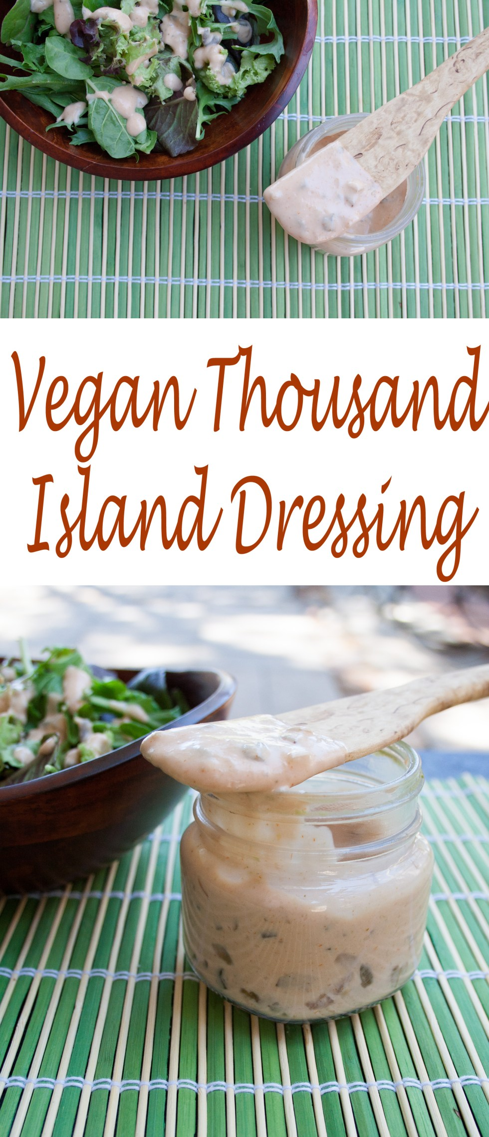 Vegan Thousand Island Dressing - This dressing can be made two different ways, depending upon your preference for a healthier dressing or slightly more indulgent.