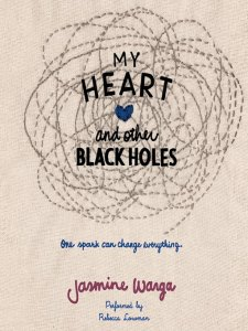 My Heart & Other Black Holes book cover