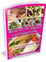 Rezeptbuch für Gourmet Rohkost
