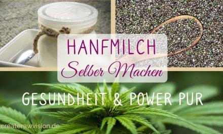 Hanfmilch – Gesundheit und Power Pur!