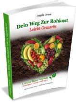 Buch Rohkost leicht gemacht - Rezepte auch für eine gesunde Milchalternative