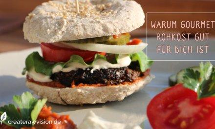 Gourmet-Rohkost-Warum ich Sie empfehle