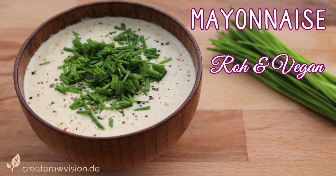 Mayonnaise Roh & Vegan