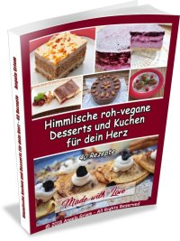 Buch Himmliscshe roh-vegane Desserts und Kuchen für dein Herz