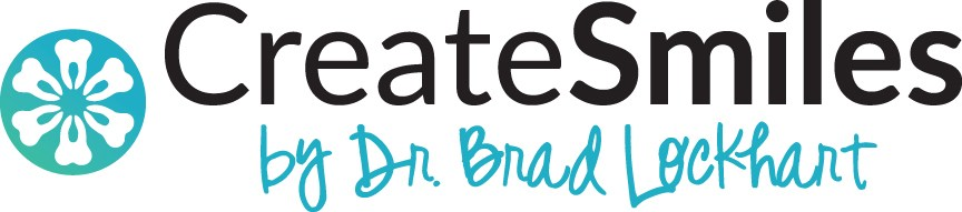 CreateSmiles by Dr. Brad Lockhart | Tustin Dentist