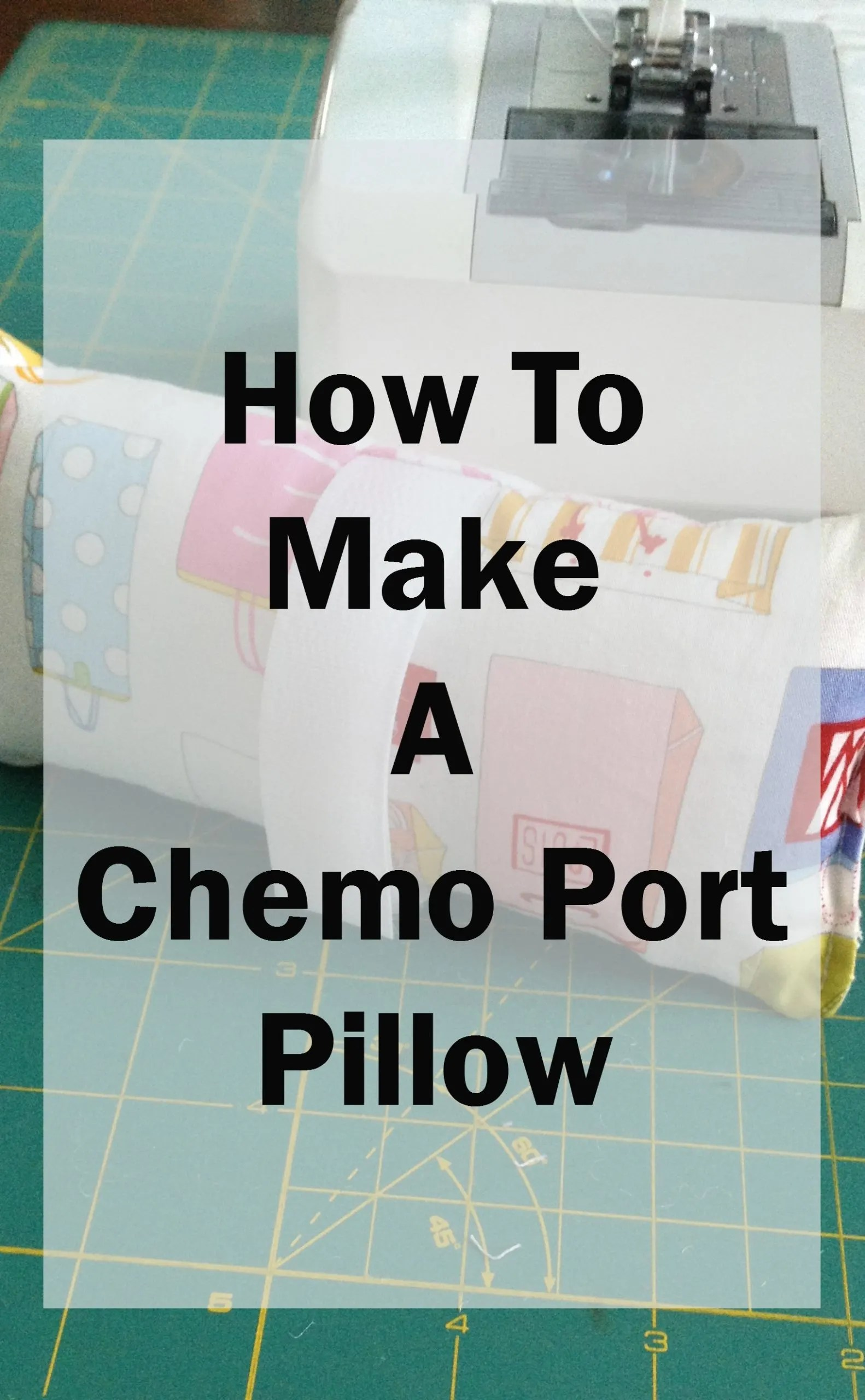how to make a chemo port pillow