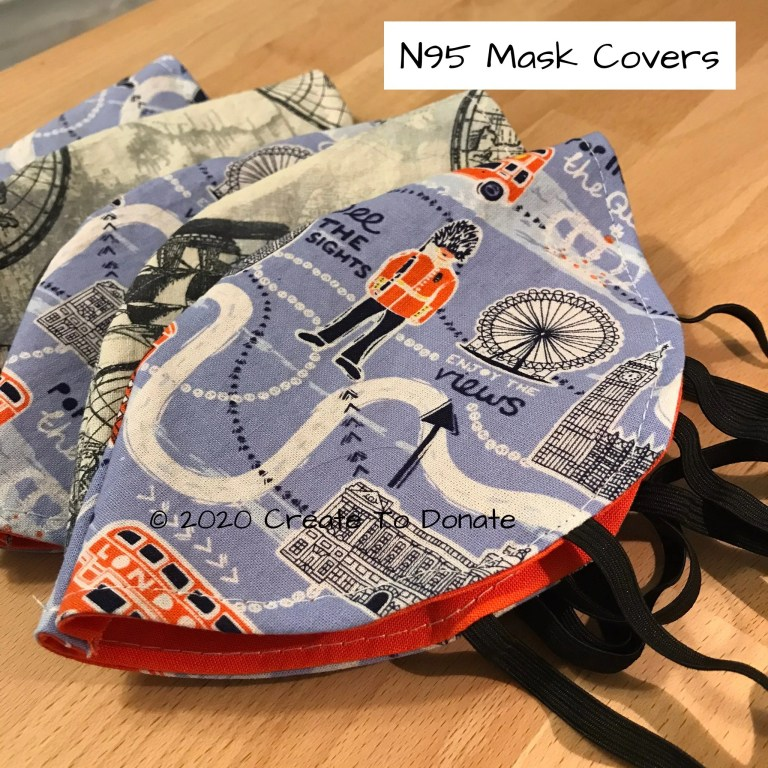 Completed N95 mask covers Create To Donate