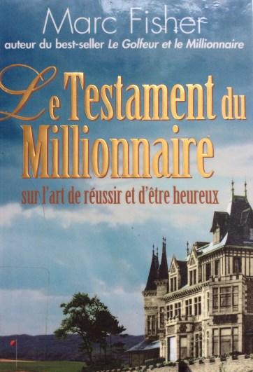 Couverture livre Le testament du Millionaire de Marc Fisher