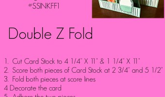 Double Z Fold for #SSINKFF1