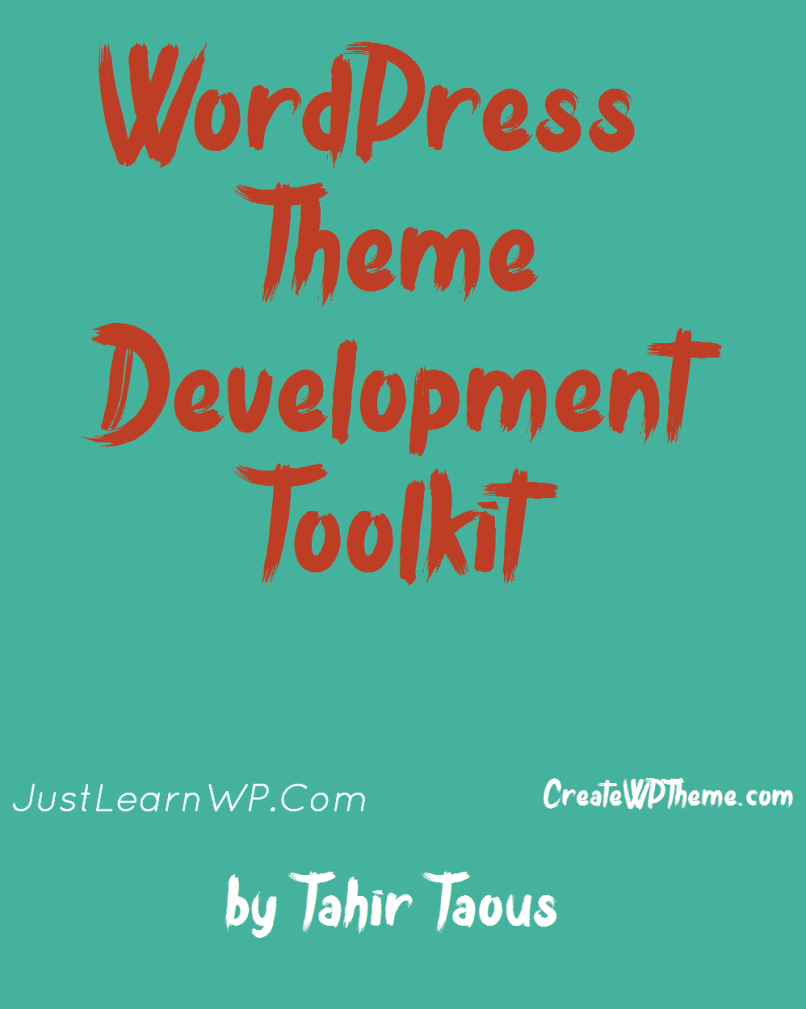 WordPress Theme Development Toolkit