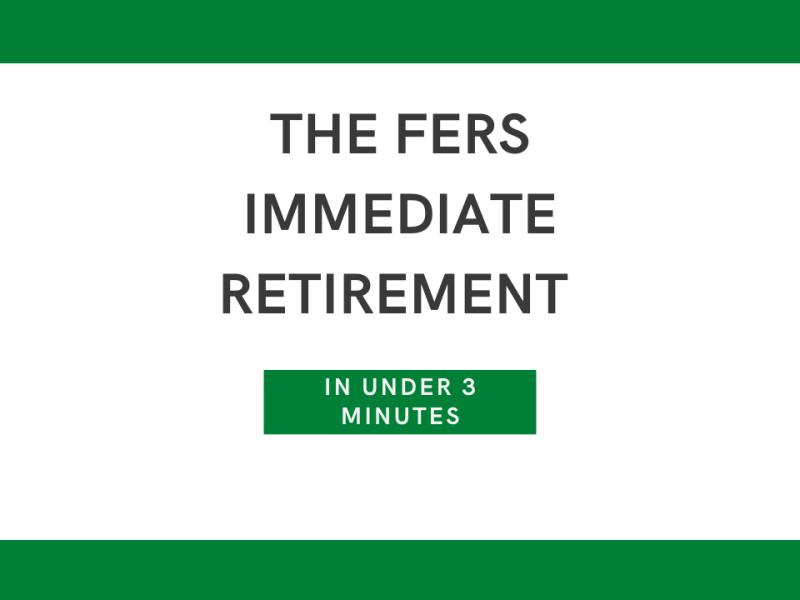 FERS Immediate Retirement