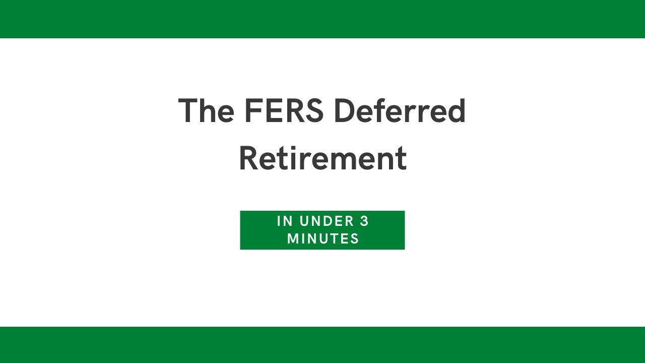 FERS Deferred Retirement