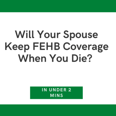 Federal Employees Health Benefits (FEHB) coverage