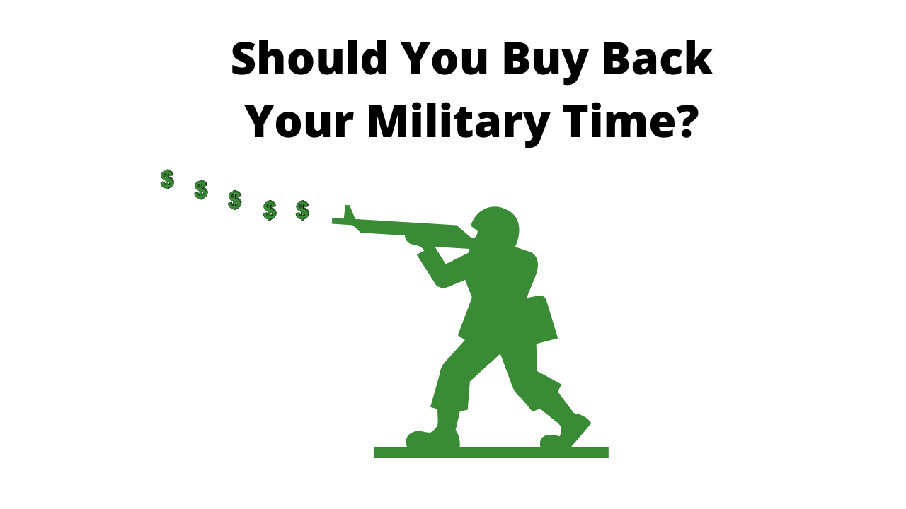 Should You Buy Back Your Military Time?