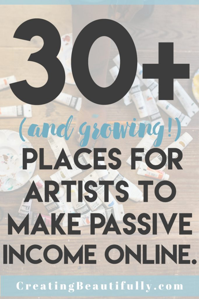 30 Places for Artists to Make Passive Income Online