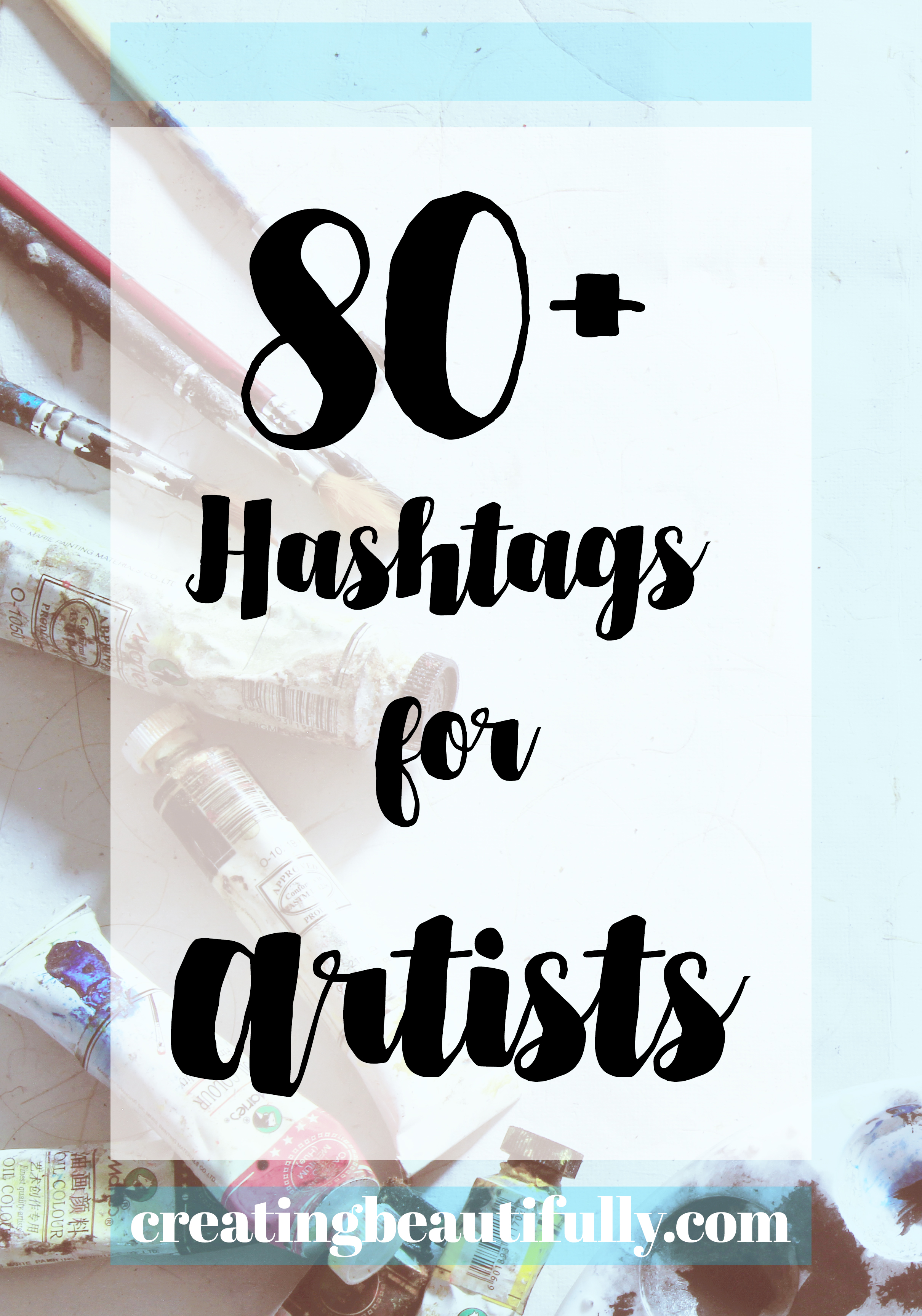 80 Hashtags for Artists