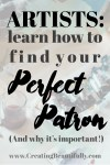 Learn How To Find Your Perfect Patron