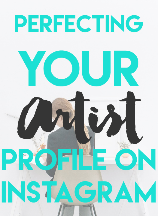 Perfecting your Artist Profile on Instagram