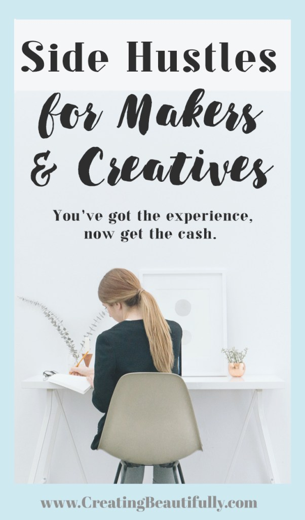 Side Hustles for Makers & Creatives