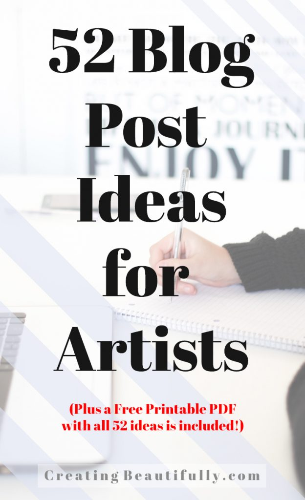 I'm saving and printing these Blog Post Ideas for Artists! 52 Blog Post Ideas for Artists