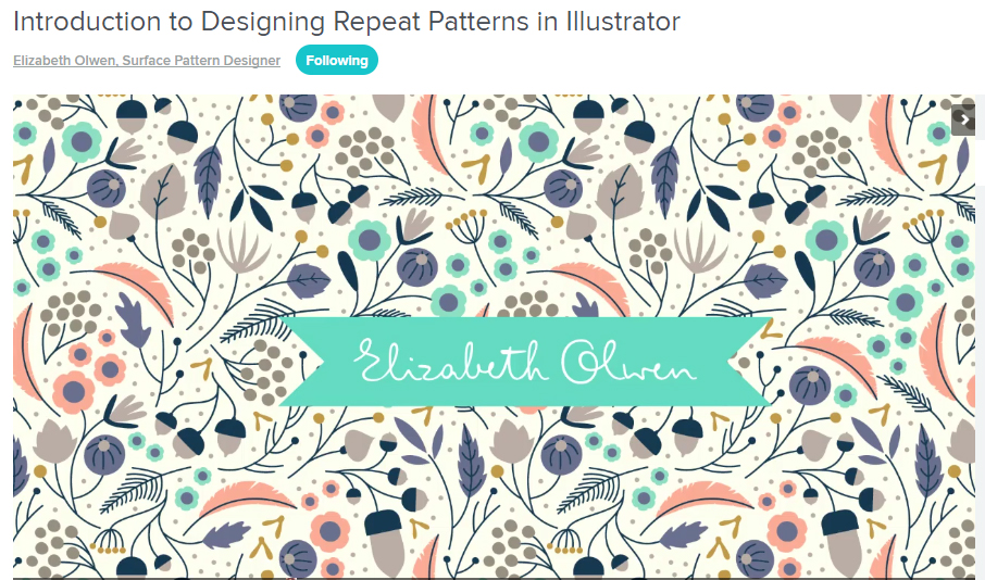 PATTERN CLASS: Introduction to Designing Repeat Patterns in Illustrator by Elizabeth Olwen